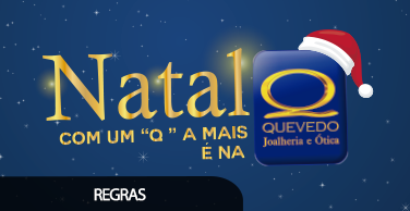 """fe106e026a29b Natal com um """"Q"""" a mais é na Quevedo!   Quevedo - Joalheria e Ótica"""